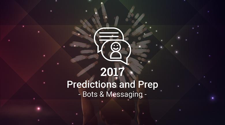 2017-prep-bots-messaging.png